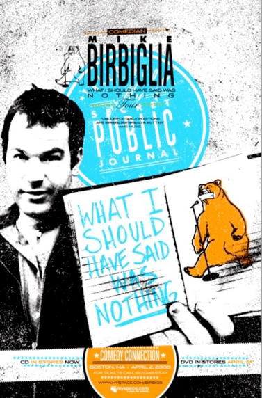 what i should have said was nothing birbiglia